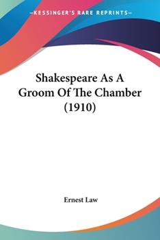 Paperback Shakespeare As a Groom of the Chamber Book