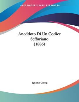 Paperback Aneddoto Di un Codice Sefforiano Book