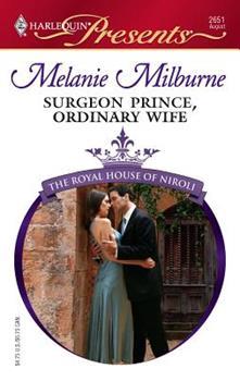 Surgeon Prince, Ordinary Wife - Book #2 of the Royal House of Niroli