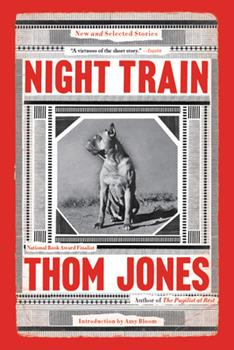 Night Train: New and Selected Stories 0316449369 Book Cover