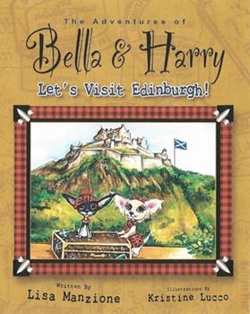 Hardcover Let's Visit Edinburgh!: Adventures of Bella & Harry Book