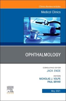 Hardcover Ophthalmology, an Issue of Medical Clinics of North America, 105 Book