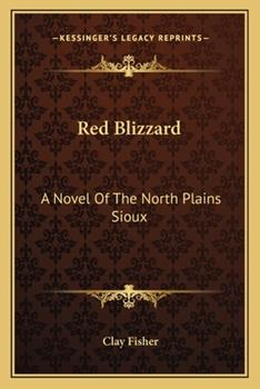 Paperback Red Blizzard: A Novel of the North Plains Sioux Book