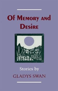 Of Memory and Desire: Stories 0807114804 Book Cover