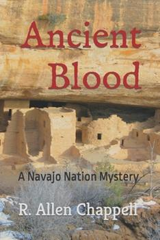 Ancient Blood - Book #3 of the Navajo Nation Mystery