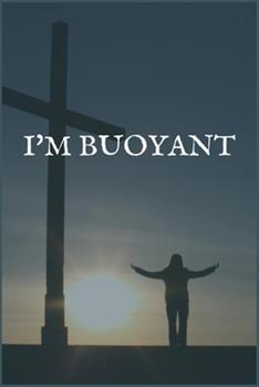 Paperback I'm Buoyant: A Writing Notebook for Adult Children of Alcoholics Book