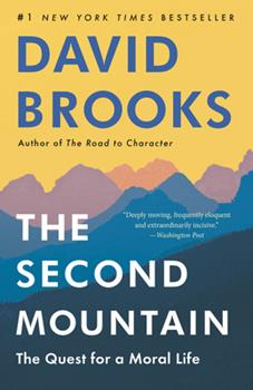 Paperback The Second Mountain : The Quest for a Moral Life Book