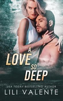 A Love So Deep - Book #2 of the Wild Rush #0.5