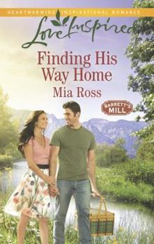 Finding His Way Home - Book #3 of the Barrett's Mill