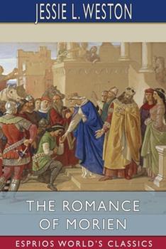 Paperback The Romance of Morien (Esprios Classics) Book
