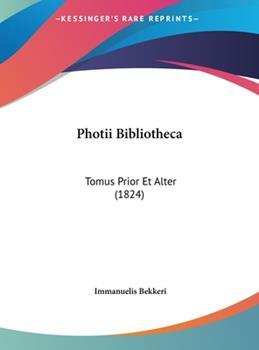 Hardcover Photii Bibliothec : Tomus Prior et Alter (1824) Book