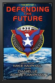 The Best of Defending the Future - Book  of the Defending the Future