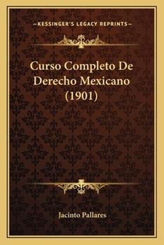 Paperback Curso Completo de Derecho Mexicano Book