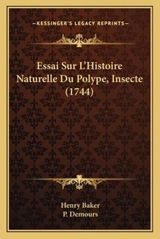 Paperback Essai Sur L'Histoire Naturelle du Polype, Insecte Book