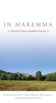 In Maremma: Life and a House in Southern Tuscany 1582432112 Book Cover
