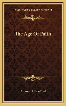 Hardcover The Age of Faith Book
