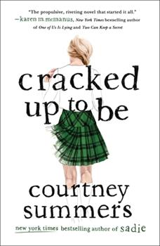 Cracked Up to Be 031238369X Book Cover
