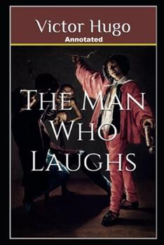 Paperback The Man Who Laughs Annotated Book