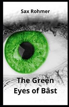 Paperback The Green Eyes of Bâst Illustrated Book