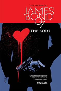 James Bond: The Body - Book #7 of the James Bond Dynamite Entertainment