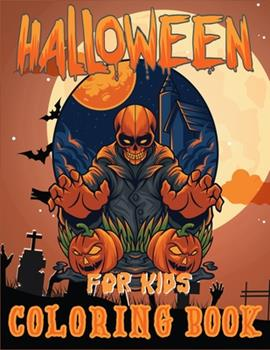 Paperback Halloween Coloring Book for Kids: Halloween Designs Including Witches, Ghosts, Pumpkins, Haunted Houses, Cats and More! (Kids Halloween Books) Book