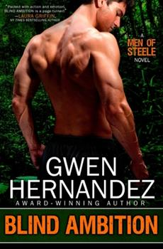 Blind Ambition - Book #2 of the Men of Steele