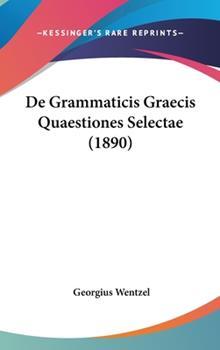 Hardcover De Grammaticis Graecis Quaestiones Selectae Book