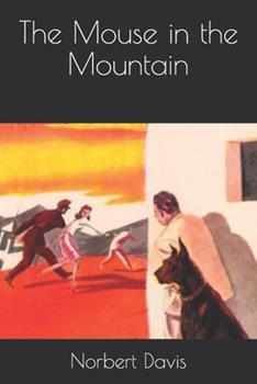 Paperback The Mouse in the Mountain Book