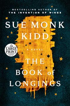Paperback The Book of Longings : A Novel [Large Print] Book