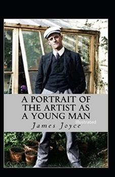 Paperback A Portrait of the Artist as a Young Man Illustrated Book