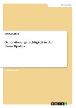 Paperback Generationengerechtigkeit in der Umweltpolitik [German] Book