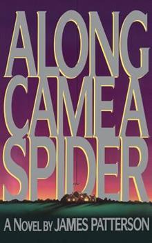 Hardcover Along Came a Spider Book