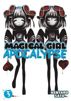 Magical Girl Apocalypse Vol. 3 - Book #3 of the Magical Girl Apocalypse