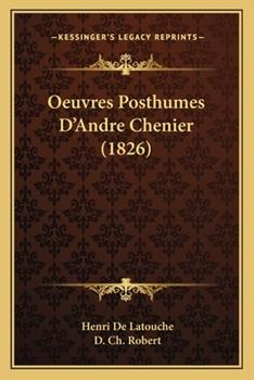 Paperback Oeuvres Posthumes D'Andre Chenier Book