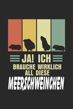 Paperback Ja! Ich Brauche Wirklich All Diese Meerschweinchen : Notizbuch/Tagebuch/Organizer/120 Karierte Seiten/ 6x9 Zoll [German] Book