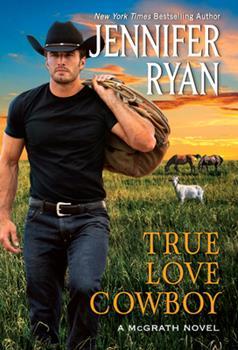 Mass Market Paperback True Love Cowboy: A McGrath Novel Book