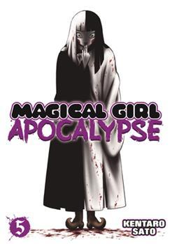 Magical Girl Apocalypse, Vol. 5 - Book #5 of the Magical Girl Apocalypse