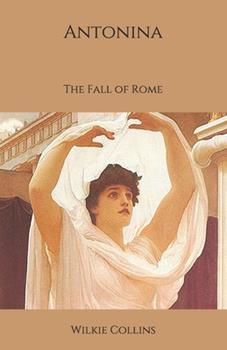 Paperback Antonina: The Fall of Rome Book