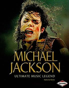 Michael Jackson: Ultimate Music Legend - Book  of the Gateway Biographies