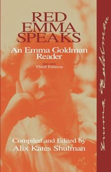 Red Emma Speaks: An Emma Goldman Reader 1573924644 Book Cover