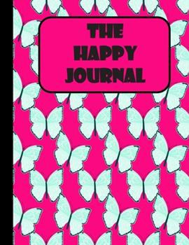 Paperback The Happy Journal Book