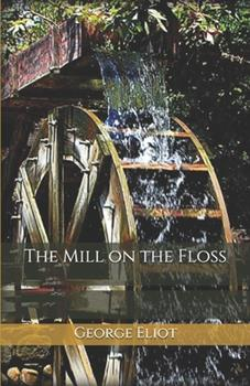 Paperback The Mill on the Floss Book