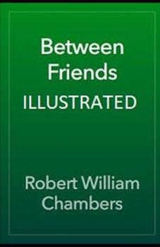 Paperback Between Friends Illustrated Book