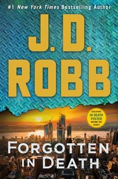 Hardcover Forgotten in Death: An Eve Dallas Novel Book