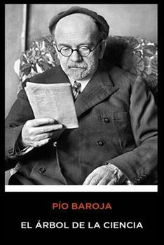 Paperback P?o Baroja - El ?rbol de la Ciencia [Spanish] Book