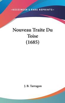 Hardcover Nouveau Traite du Toise Book
