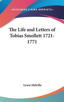 Hardcover The Life and Letters of Tobias Smollett 1721-1771 Book