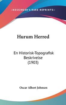 Hardcover Hurum Herred : En Historisk-Topografisk Beskrivelse (1903) Book
