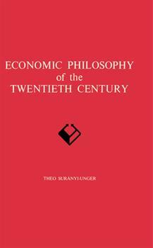 Hardcover Economic Philosophy of the Twentieth Century Book