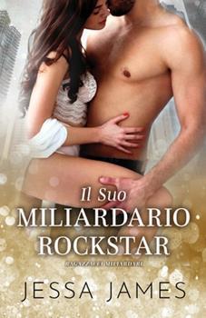 Paperback Il Suo Miliardario Rockstar: per ipovedenti [Italian] [Large Print] Book